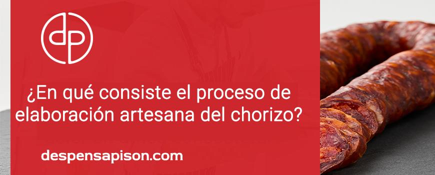 ¿En qué consiste el proceso de elaboración artesanal del chorizo?